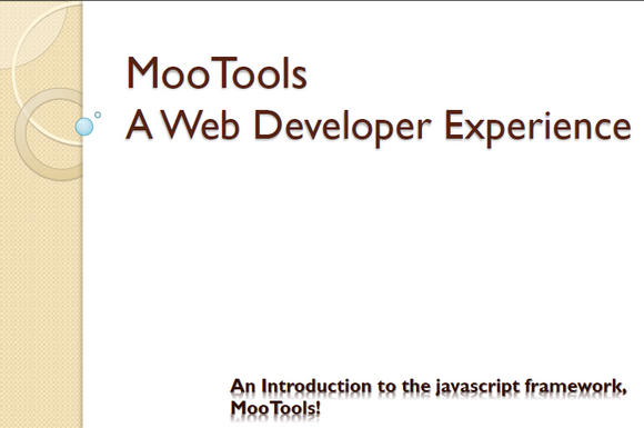 An introduction slide for my first mootools presentation